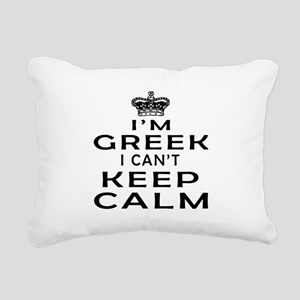 I Am Greek I Can Not Keep Calm Rectangular Canvas