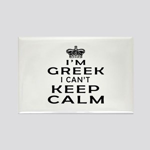 I Am Greek I Can Not Keep Calm Rectangle Magnet
