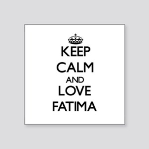 Keep Calm and Love Fatima Sticker