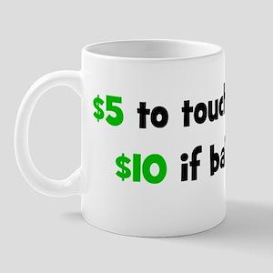 $5touchbelly Mug