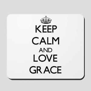 Keep Calm and Love Grace Mousepad