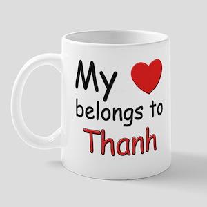 My heart belongs to thanh Mug