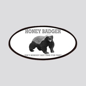 Honey Badger Ain't Nobody Got Time For That Patche