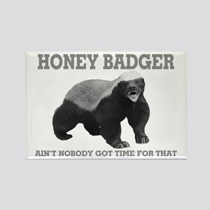 Honey Badger Ain't Nobody Got Time For That Rectan