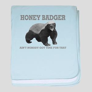 Honey Badger Ain't Nobody Got Time For That baby b