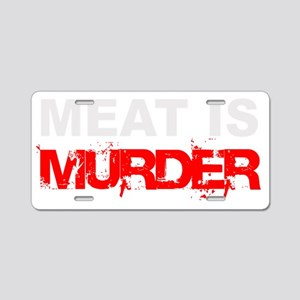 Meat Is Murder trans-3 Aluminum License Plate