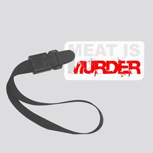 Meat Is Murder trans-3 Small Luggage Tag