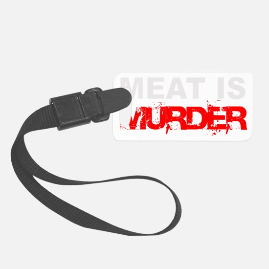 Meat Is Murder trans-3 Luggage Tag