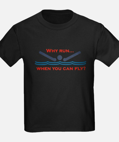 Why run when you can fly? T-Shirt