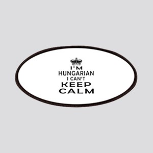 I Am Hungarian I Can Not Keep Calm Patches