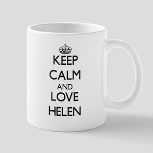 Keep Calm and Love Helen Mugs