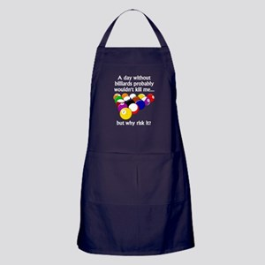 A Day Without Billiards Apron (dark)