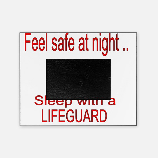 3-feel safe at night lifeguard1 Picture Frame