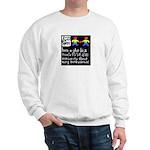 Erase homophobia Sweatshirt
