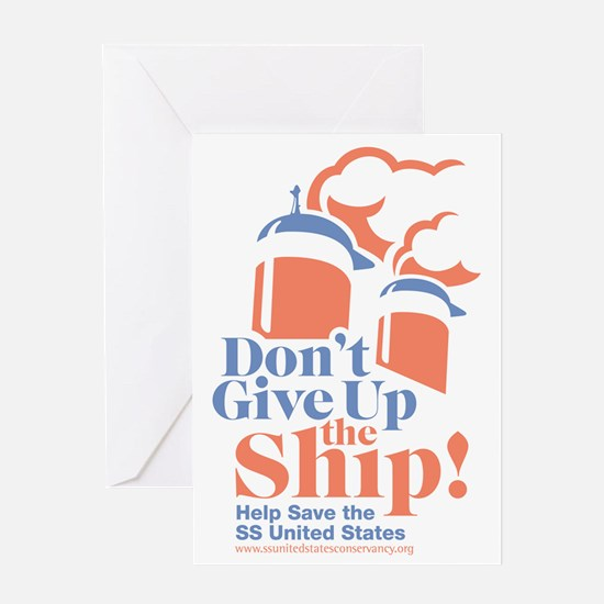 ssus_dontgiveuptheship Greeting Card