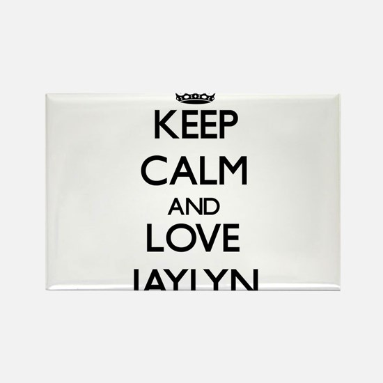 Keep Calm and Love Jaylyn Magnets