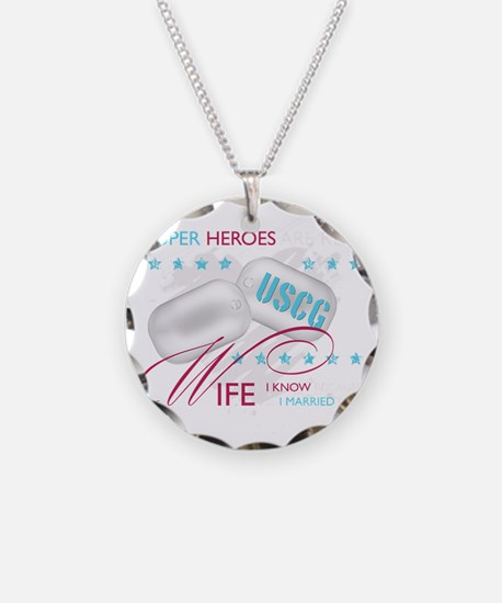SuperHeroesAreReal_USCGWife Necklace