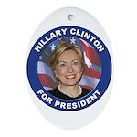 Hillary Clinton for President Oval Ornament