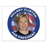 Hillary Clinton for President Small Poster
