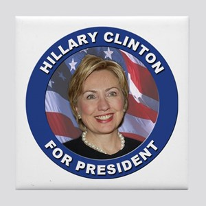 Hillary Clinton for President Tile Coaster
