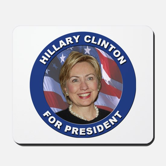 Hillary Clinton for President Mousepad