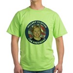 Hillary Clinton for President Green T-Shirt