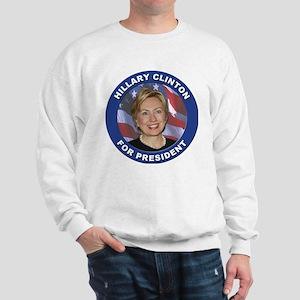 Hillary Clinton for President (Front) Sweatshirt