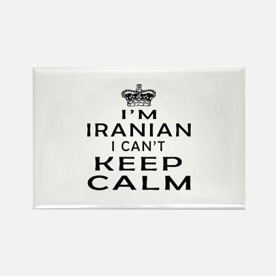 I Am Iranian I Can Not Keep Calm Rectangle Magnet