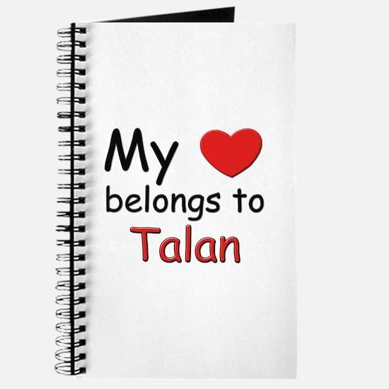 My heart belongs to talan Journal