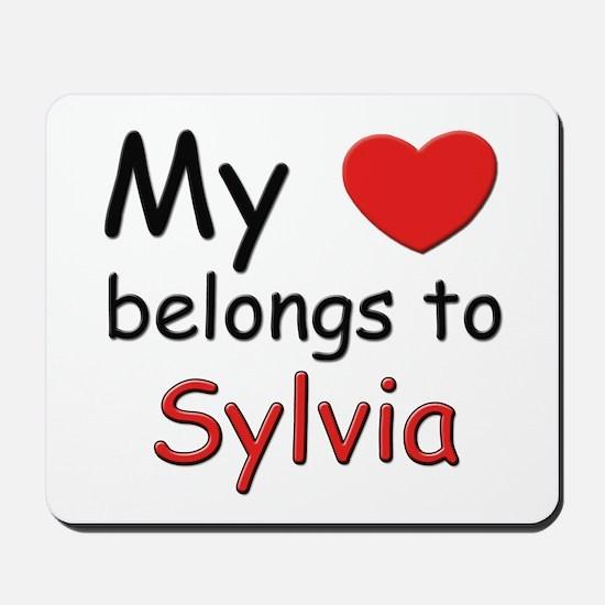 My heart belongs to sylvia Mousepad