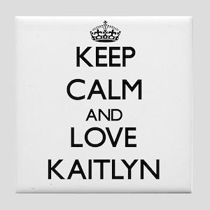 Keep Calm and Love Kaitlyn Tile Coaster