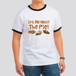 It's All About The Pie Ringer T