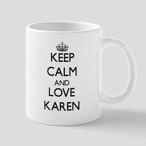 Keep Calm and Love Karen Mugs
