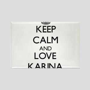 Keep Calm and Love Karina Magnets