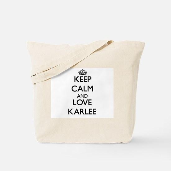 Keep Calm and Love Karlee Tote Bag