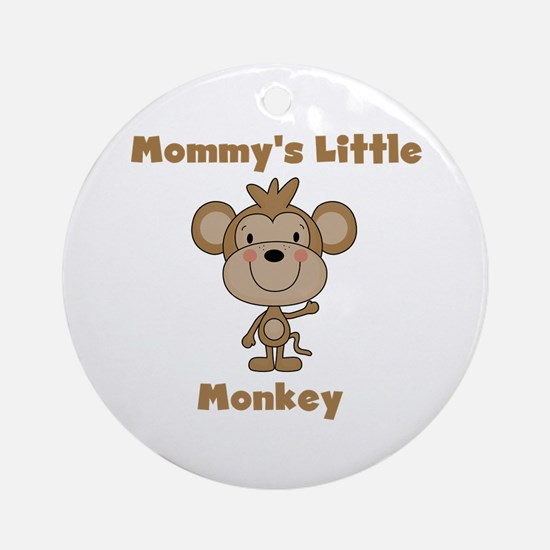 Mommy's Little Monkey Ornament (Round)