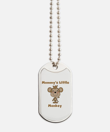 Mommy's Little Monkey Dog Tags