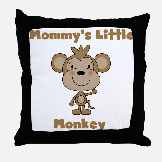 Mommy's Little Monkey Throw Pillow