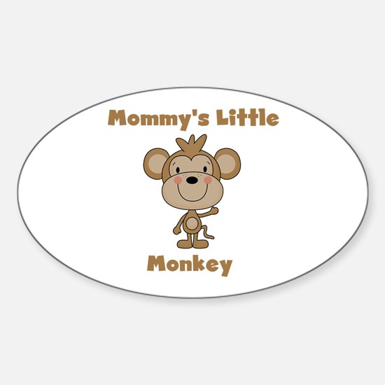 Mommy's Little Monkey Sticker (Oval)
