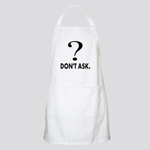 Question Mark, Dont Ask Apron