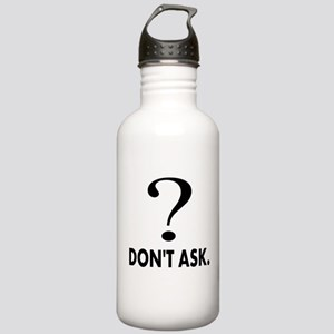 Question Mark, Dont Ask Stainless Water Bottle 1.0