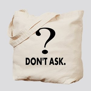 Question Mark, Dont Ask Tote Bag