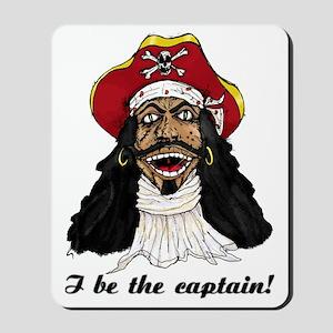 I be Captain Morgan copy Mousepad