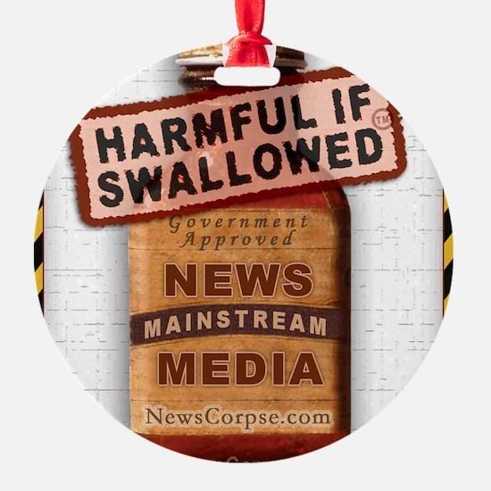 Harmful If Swallowed Ornament