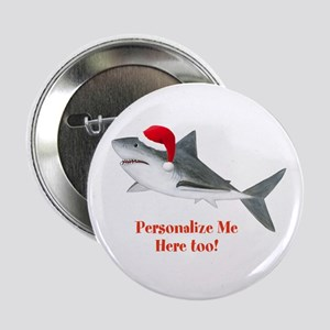 """Personalized Christmas Shark 2.25"""" Button"""
