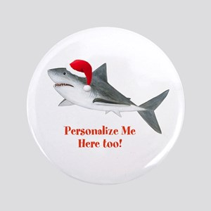 """Personalized Christmas Shark 3.5"""" Button"""