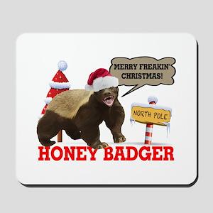 Honey Badger Merry Freakin' Christmas Mousepad
