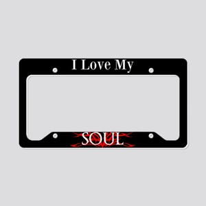 I Love My Soul License Plate Holder