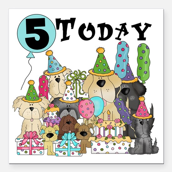 """Dogs 5th Birthday Square Car Magnet 3"""" x 3"""""""