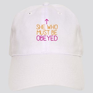 She who must be obeyed Cap